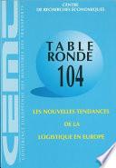 Tables Rondes CEMT Les nouvelles tendances de la logistique en Europe Rapport de la cent quatri  me table ronde d   conomie des transports tenue    Paris les 3 4 octobre 1996