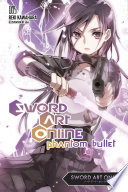Sword Art Online 5 Phantom Bullet Light Novel