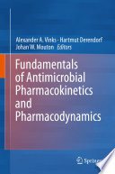 Fundamentals of Antimicrobial Pharmacokinetics and Pharmacodynamics