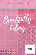 Beautifully Belong