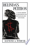 Belinda's Petition Made For The Transatlantic Slave Trade Highlighting Belinda?s