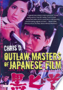 Ebook Outlaw Masters of Japanese Film Epub D. Chris Apps Read Mobile