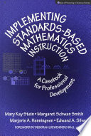 Implementing Standards based Mathematics Instruction