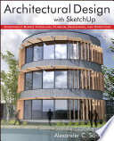 Architectural Design with SketchUp  Enhanced Edition