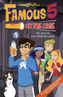 Famous 5 on the Case  Case File 19  The Case of the Gobbling Goop Max Are The Children Of The Four Kids