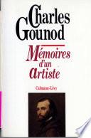 Mémoires d'un artiste Ecrit Faust Romeo Et Juliette Mireille