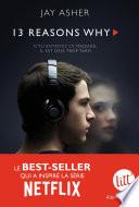 13 Reasons why  Treize raisons     dition s  rie t  l