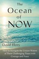 The Ocean of Now
