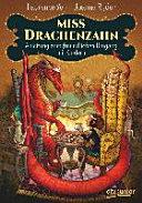 Miss Drachenzahn - Anleitung zum freundlichen Umgang mit Kindern