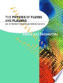 The Physics of Fluids and Plasmas