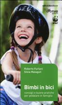 Bimbi in bici  Consigli e buone pratiche per pedalare in famiglia