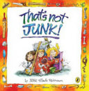 That S Not Junk