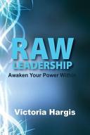 Raw Leadership