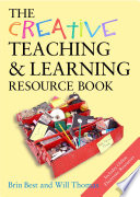 The Creative Teaching   Learning Resource Book