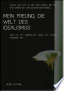 Mein Freund Die Welt Des Idealismus