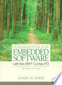 Fundamentals of Embedded Software with the ARM Cortex M3