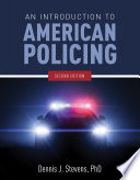 An Introduction to American Policing