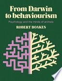 From Darwin to Behaviourism