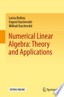 Numerical Linear Algebra  Theory and Applications