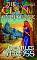 The Clan Corporate by Charles Stross