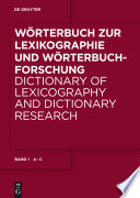 Worterbuch Zur Lexikographie und Worterbuchforschung/ Dictionary of Lexicography and Dictionary Research
