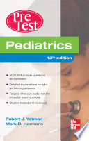 Pediatrics PreTest Self Assessment And Review  Thirteenth Edition