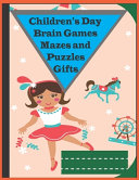 Children S Day Brain Games Mazes And Puzzles Gifts