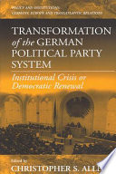 Transformation Of The German Political Party System book