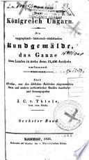 Das Königreich Ungarn: Bd. Der Kreis diesseits der Theiss
