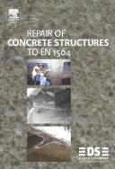 Repair of Concrete Structures to EN 1504