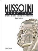 Mussolini ritrovato