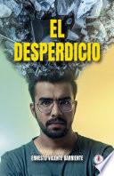 El Desperdicio Spanish Edition