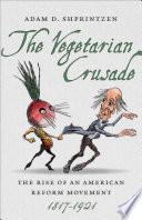 The Vegetarian Crusade