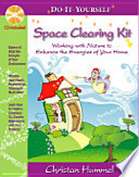 Do It Yourself Space Clearing Kit
