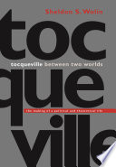 Tocqueville Between Two Worlds book