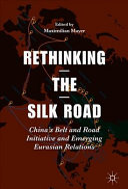 Rethinking the Silk Road