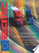 Transport Benchmarking Methodologies, Applications and Data Needs