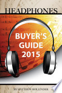 Headphones: Buyer's Guide 2015