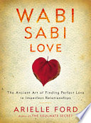 Wabi Sabi Love Her International Bestseller The Soulmate Secret By Revealing