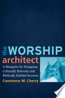 Ebook The Worship Architect Epub Constance M. Cherry Apps Read Mobile