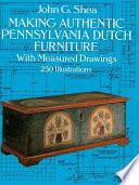Making Authentic Pennsylvania Dutch Furniture