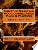 Survey of Online and MOOC Course Design Plans & Practices