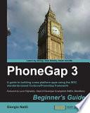 Phonegap 3 Beginner S Guide