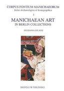 Manichaean Art In Berlin Collections