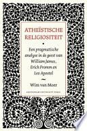 Athe Stische Religiositeit Een Pragmatische Analyse In De Geest Van William James Erich Fromm En Leo Apostel