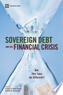 Sovereign Debt and the Financial Crisis