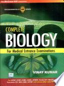 Cmplt Biology For Medical Ent Exams
