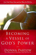 Becoming a Vessel of God s Power