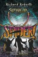 I Did Not Give That Spider Superhuman Intelligence
