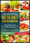 The Essential Keto Diet For Beginners